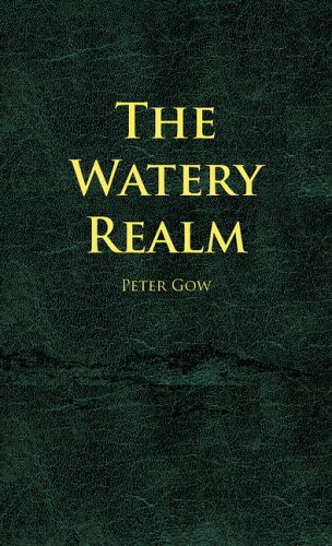 The Watery Realm: Gow, Peter