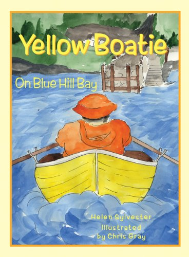 Yellow Boatie on Blue Hill Bay: Sylvester, Helen