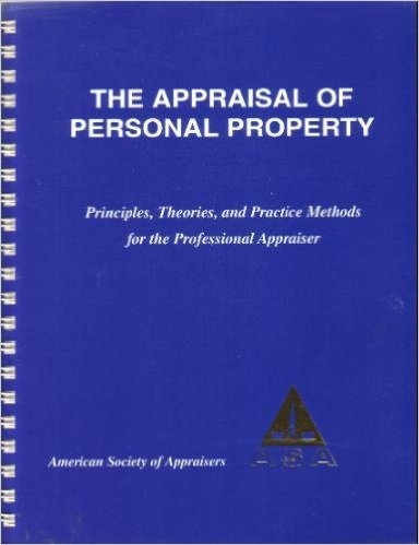 9780937828014: The Appraisal of Personal Property: Principles, Theories, and Practice Methods for the Professional Appraiser