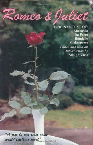 Romeo and Juliet: Original Text of : William Shakespeare