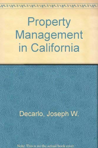 9780937841013: Property Management in California