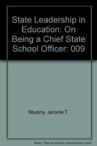 9780937846247: State Leadership in Education: On Being a Chief State School Officer