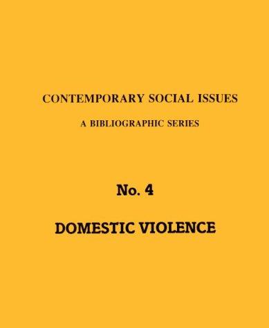 Domestic Violence: Spouse Abuse-Marital Rape (Contemporary Social: Joan Nordquist