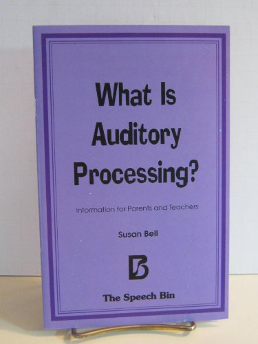 9780937857458: What Is Auditory Processing? (packet of 10)