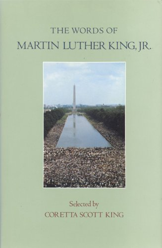 The Words of Martin Luther King, Jr.: Coretta Scott King (Selected By) *SIGNED*