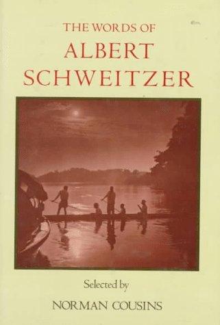 9780937858417: The Words of Albert Schweitzer (Newmarket Words of... Series)
