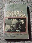 9780937858431: Double De Palma: A Film Study With Brian De Palma (Brian de Palmas Body Double Ppr)