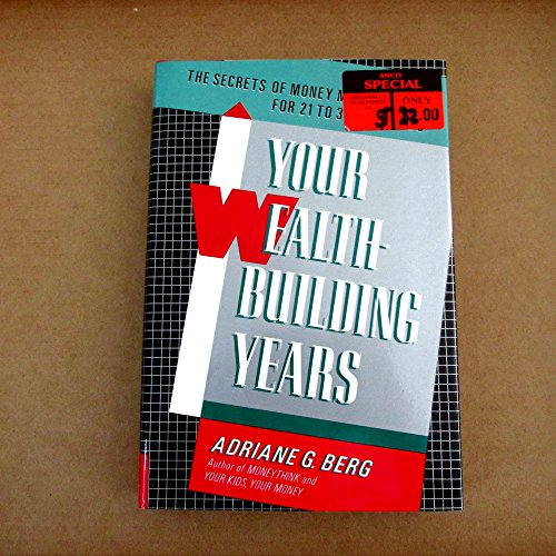 9780937858639: Your Wealth-Building Years