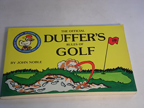 The Official Duffer's Rules of Golf, as: John Noble; Illustrator-Tracy