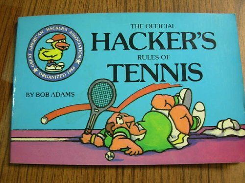 9780937860229: The Official Hacker's Rules of Tennis
