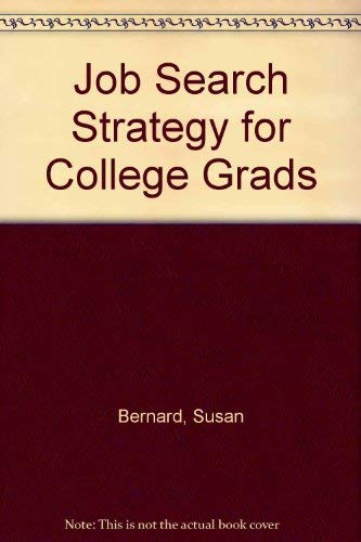 Job Search Strategy for College Grads: Bernard, Susan