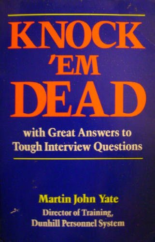 9780937860441: Knock 'em dead: With great answers to tough interview questions