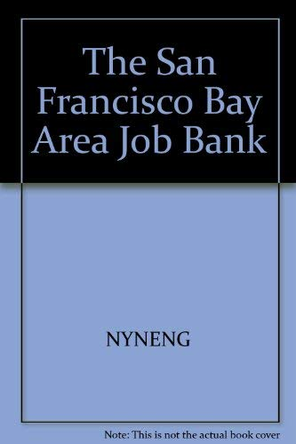 9780937860557: The San Francisco Bay Area Job Bank (Job Bank Series)