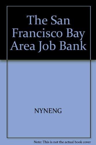 9780937860557: The San Francisco Bay Area Job Bank (Job Bank Series)