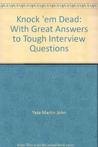 9780937860632: Knock 'em Dead: With Great Answers to Tough Interview Questions