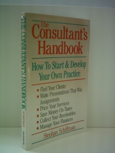 9780937860946: The consultant's handbook: How to start & develop your own practice