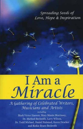 I am a Miracle: Rickie Byars-Beck Karen