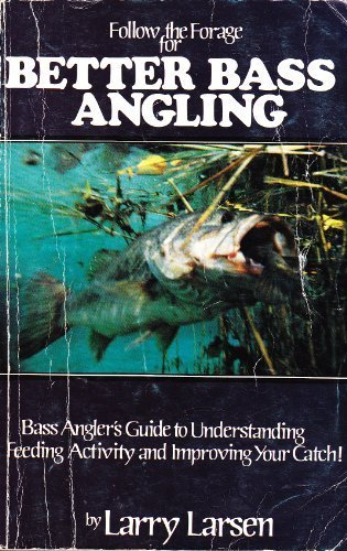 9780937866061: Follow the Forage for Better Bass Angling