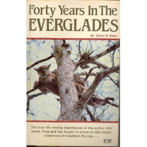 9780937866085: Forty Years in the Everglades