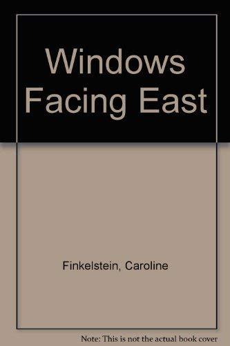 9780937872314: Windows Facing East