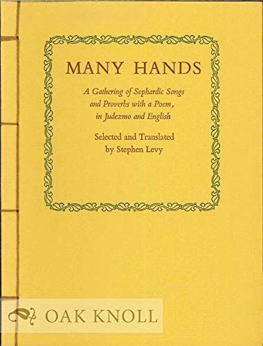 Many hands A gathering of Sephardic songs: Levy, Stephen (trans.)