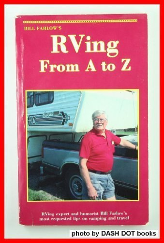 Rving from A to Z (0937877077) by Farlow, Bill