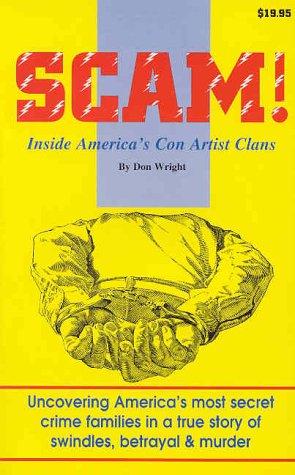 9780937877180: Scam!: Inside America's Con Artist Clans