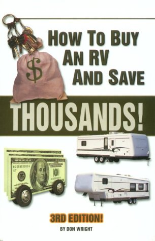 How to Buy an Rv and Save $10000S! (9780937877388) by Don Wright