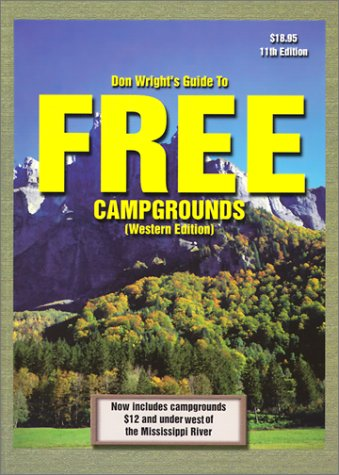 9780937877418: Don Wright's Guide to Free Campgrounds: Western Edition