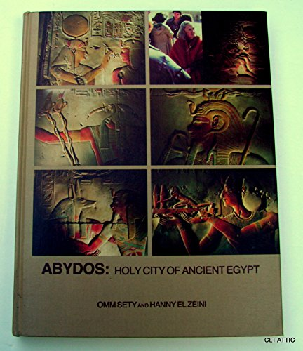 9780937892077: Abydos: Holy City of Ancient Egypt