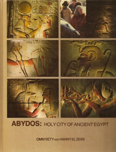 Abydos: Holy City of Ancient Egypt: Omm Sety