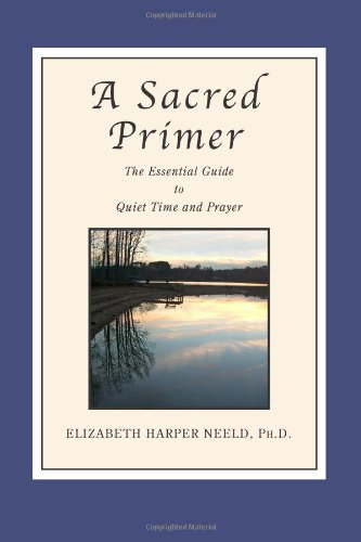 9780937897003: A Sacred Primer: The Essential Guide to Quiet Time and Prayer