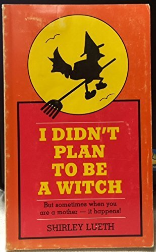 9780937911020: I Didn't Plan to Be a Witch