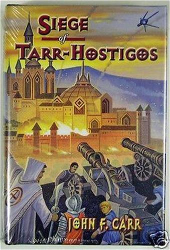 9780937912027: Siege of Tarr-Hostigos (Kalvan Series, Book 4)