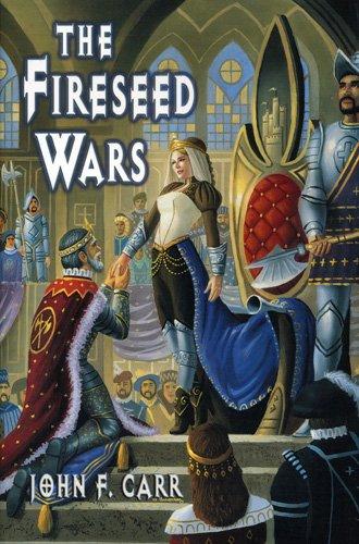 The Fireseed Wars (Lord Kalvin #5): Carr, John F.