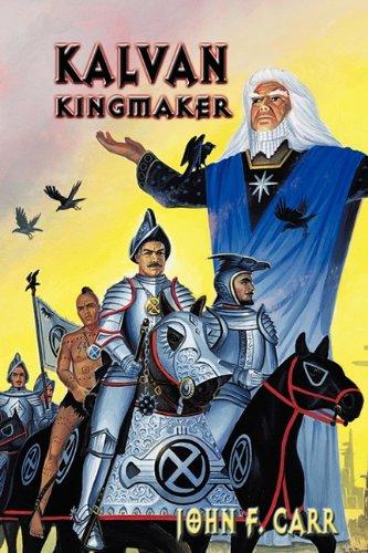 9780937912065: Kalvan Kingmaker (Lord Kalvin #3)