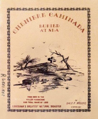9780937920039: Cheniere Caminada buried at sea