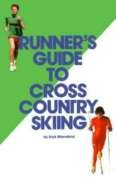 Runner's Guide to Cross Country Skiing: Mansfield, Dick