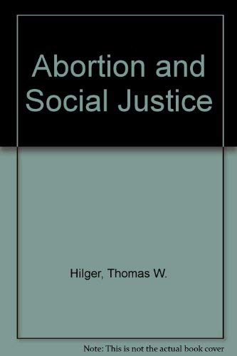 9780937930007: Abortion and Social Justice