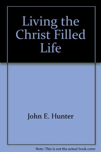 9780937931462: Living the Christ Filled Life