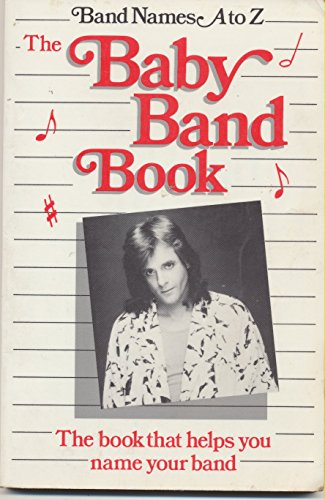 9780937933008: The Baby Band Book Band Names A to Z