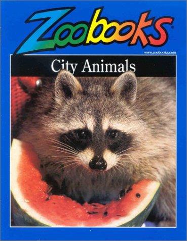 9780937934302: City Animals (Zoobooks Series)