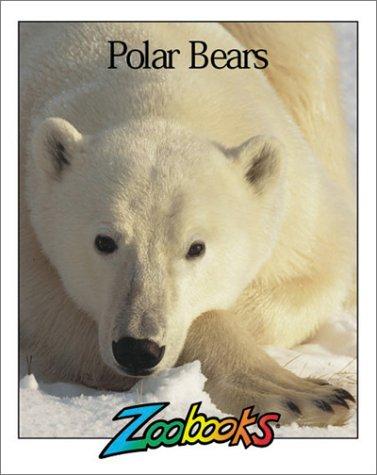 9780937934364: Polar Bears (Zoobooks Series)