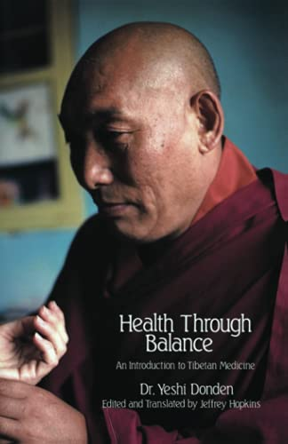 9780937938256: Health Through Balance: An Introduction to Tibetan Medicine