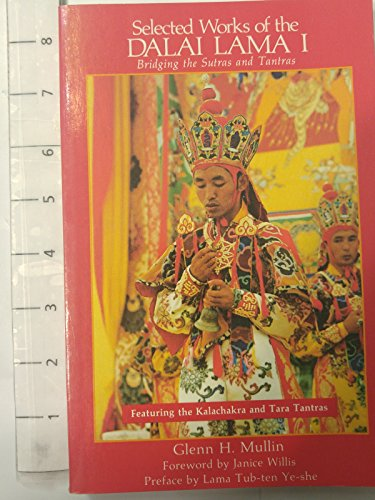 9780937938270: Selected Works of the Dalai Lama: Bridging the Sutras and Tantras (Teachings of the Dalai Lamas)