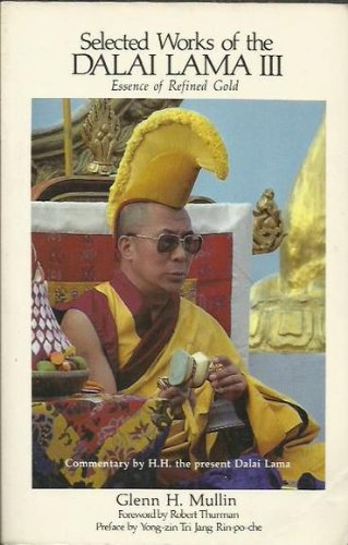 9780937938294: Selected Works of the Dalai Lama III: Essence of Refined Gold