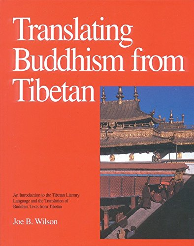 9780937938348: Translating Buddhism from Tibetan: Introduction to the Tibetan Literary Language and Translation of Buddhist Texts
