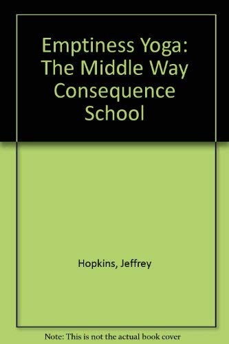 9780937938362: Emptiness Yoga: The Middle Way Consequence School