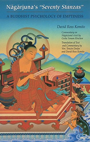Nagarjuna's Seventy Stanzas: A Buddhist Psychology of Emptiness (0937938394) by David Ross Komito; Nagarjuna