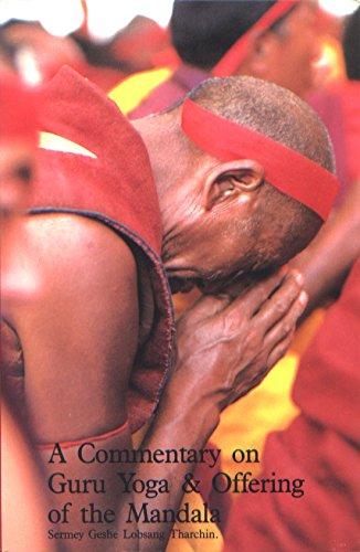 Commentary on Guru Yoga Offering of the Mandala: Sermey Geshe Lobsang Tharchin